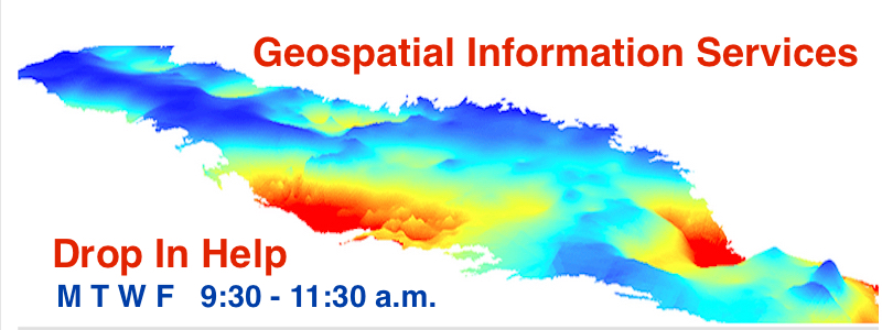 Geospatial Information Services, Drop In Help, M T W F, 9:30-11:30 a.m.
