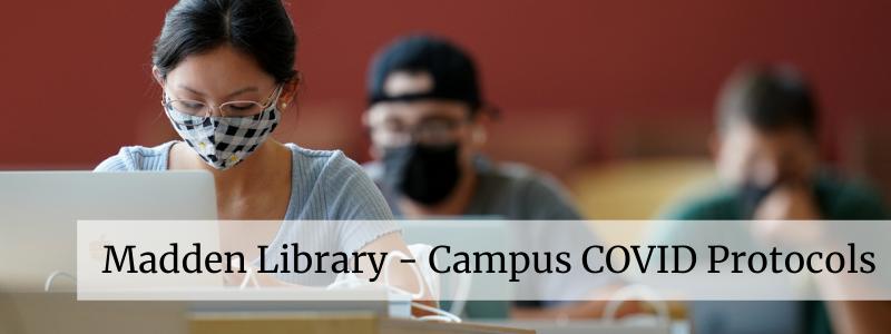 Library and Campus COVID Protocols - Bulldogs protect Bulldogs