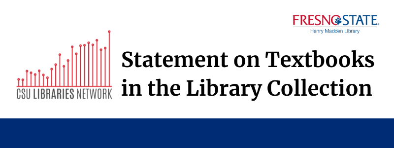 CSU Libraries Logo Statement on Textbooks in the Library