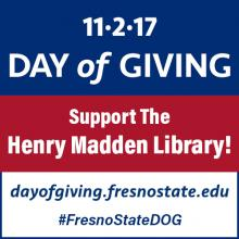 Day of Giving, Support the Henry Madden Library! #FresnoStateDOG