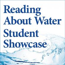 Reading About Water Student Showcase